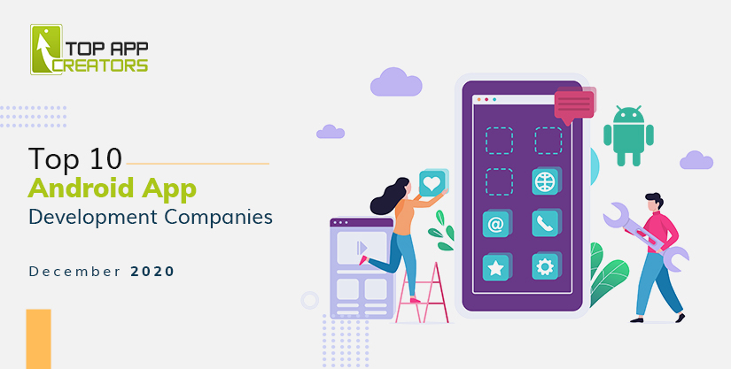 Android App Development Companies December 2020