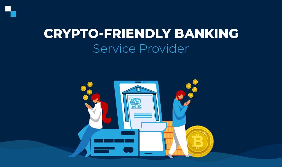 16827crypto-friendly-banking-service-provider.jpg